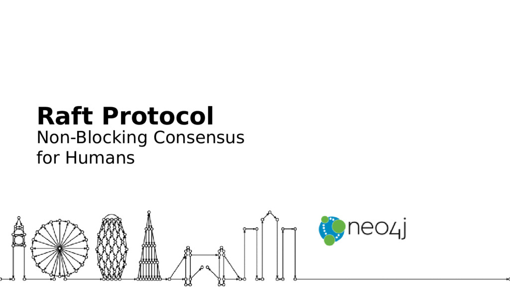 Raft Protocol Non-Blocking Consensus for Humans