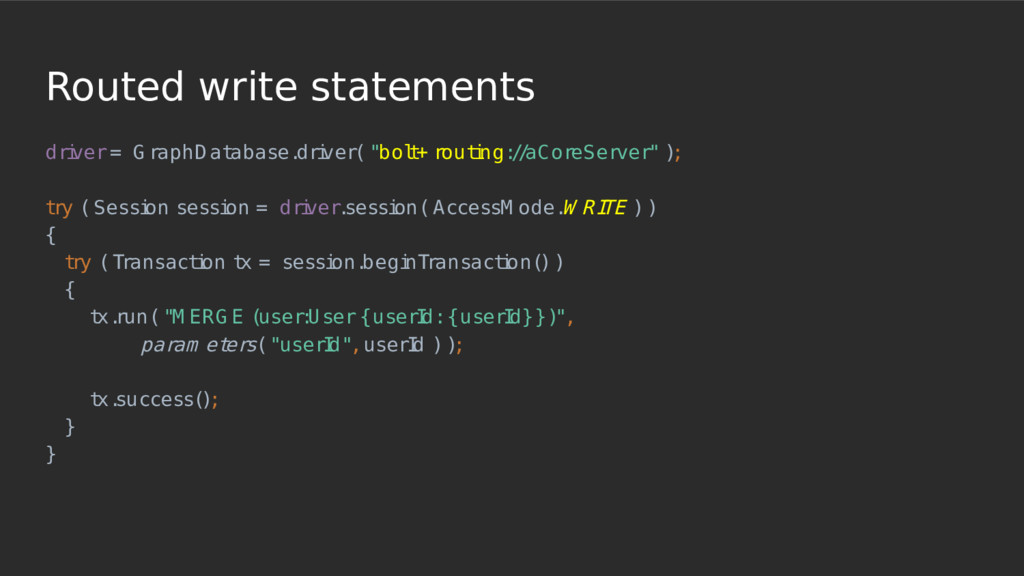 Routed write statements dri ver = G raphD at ab...