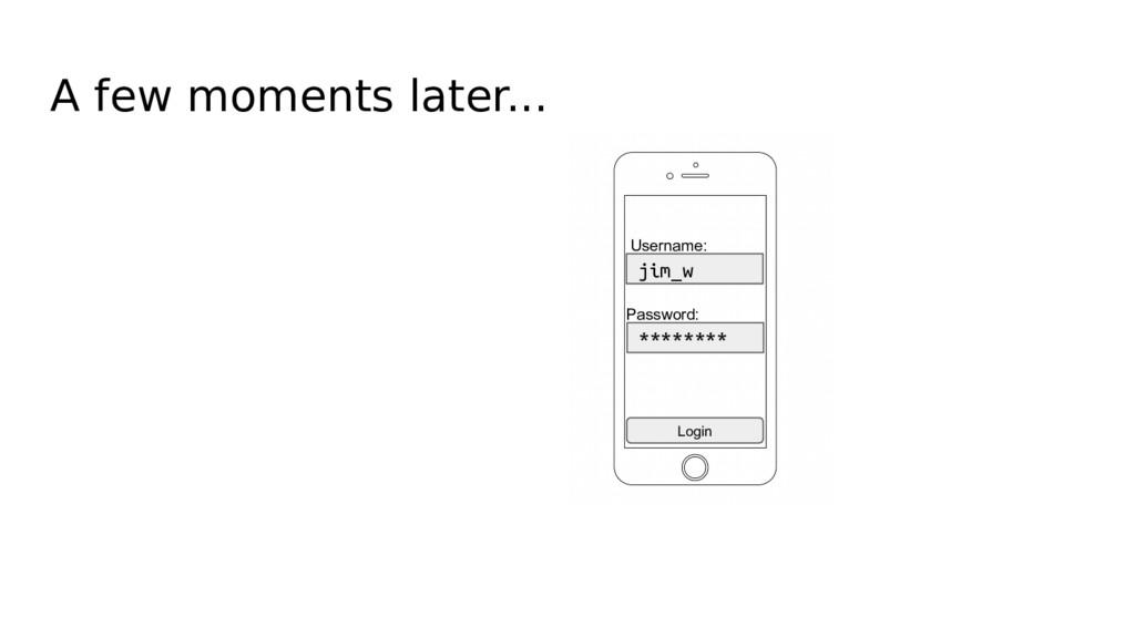 Username: jim_w Password: ******** A few moment...