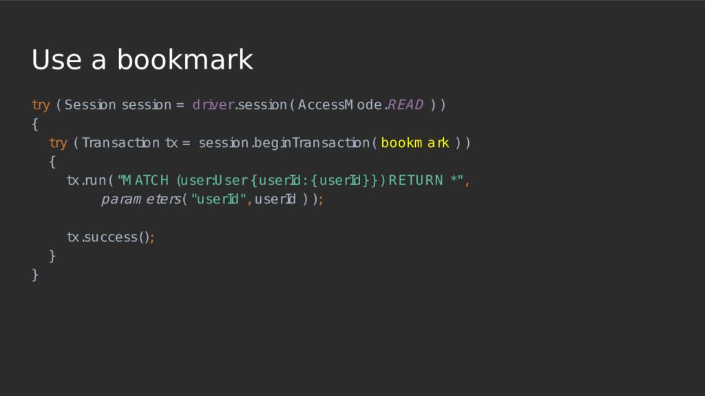 Use a bookmark t ry ( Sessi on sessi on = dri v...