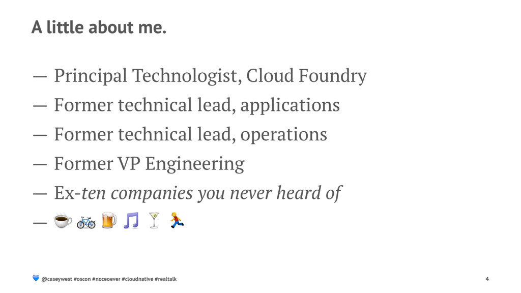 A little about me. — Principal Technologist, Cl...