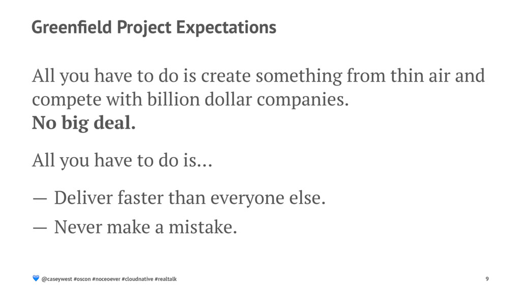 Greenfield Project Expectations All you have to ...