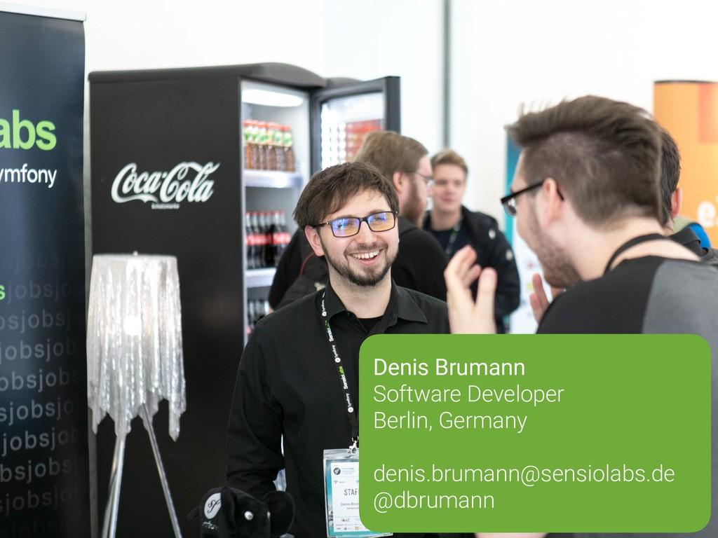 Denis Brumann Software Developer Berlin, Germa...