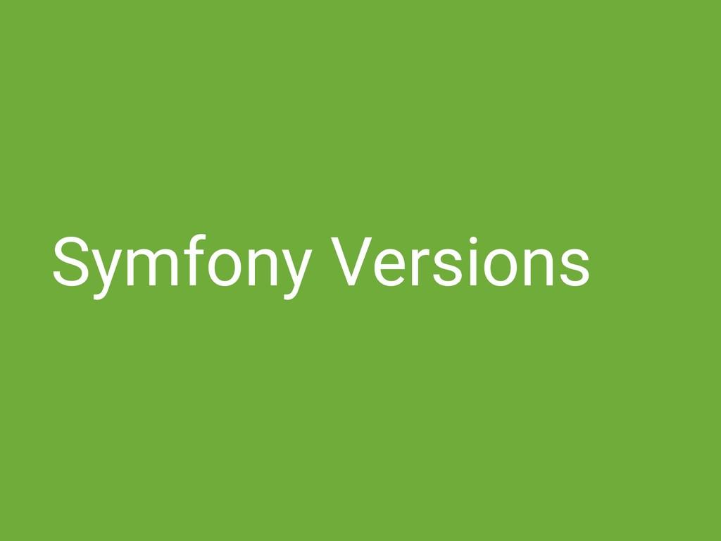 Symfony Versions