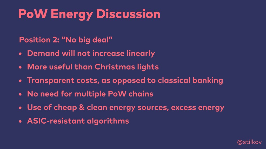 "@stilkov PoW Energy Discussion Position 2: ""No ..."