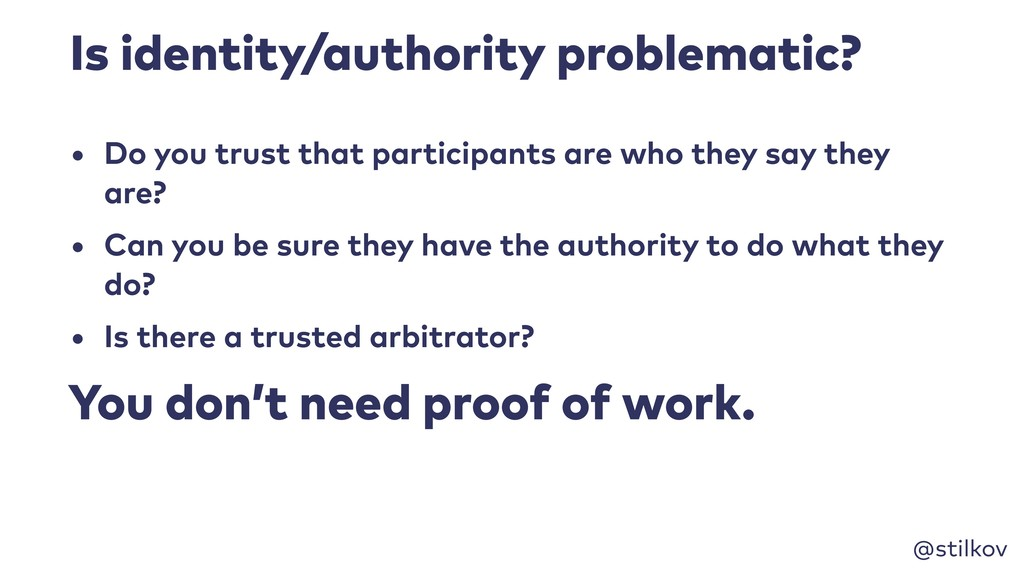 @stilkov Is identity/authority problematic? • D...