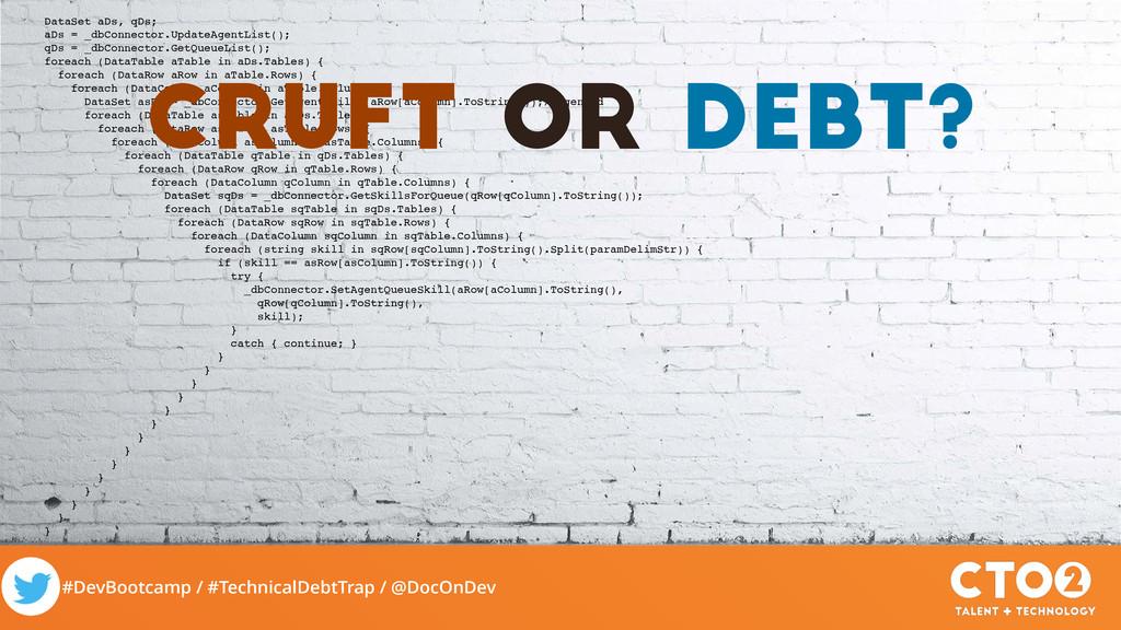 #DevBootcamp / #TechnicalDebtTrap / @DocOnDev D...