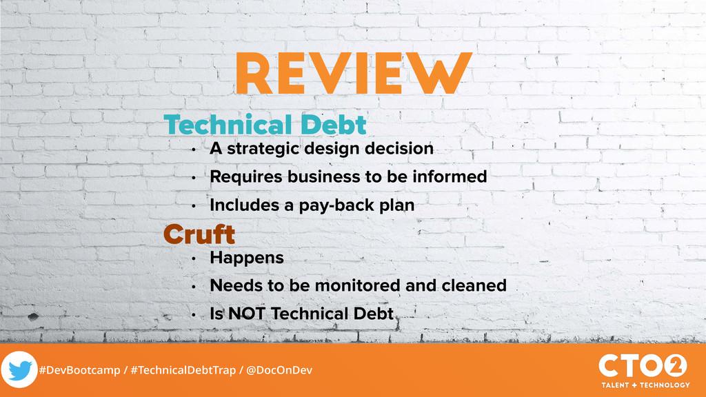 #DevBootcamp / #TechnicalDebtTrap / @DocOnDev r...