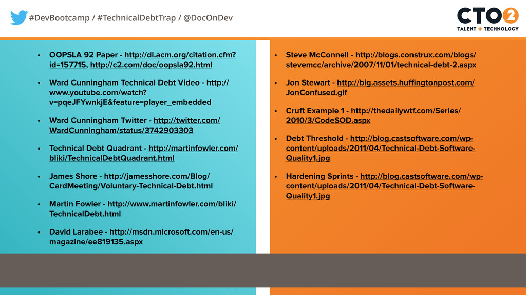 #DevBootcamp / #TechnicalDebtTrap / @DocOnDev •...