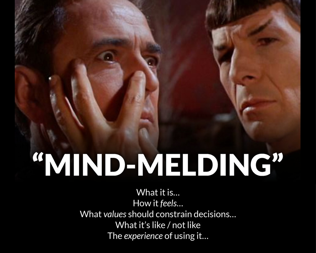 """""""MIND-MELDING"""" What it is… How it feels… What v..."""