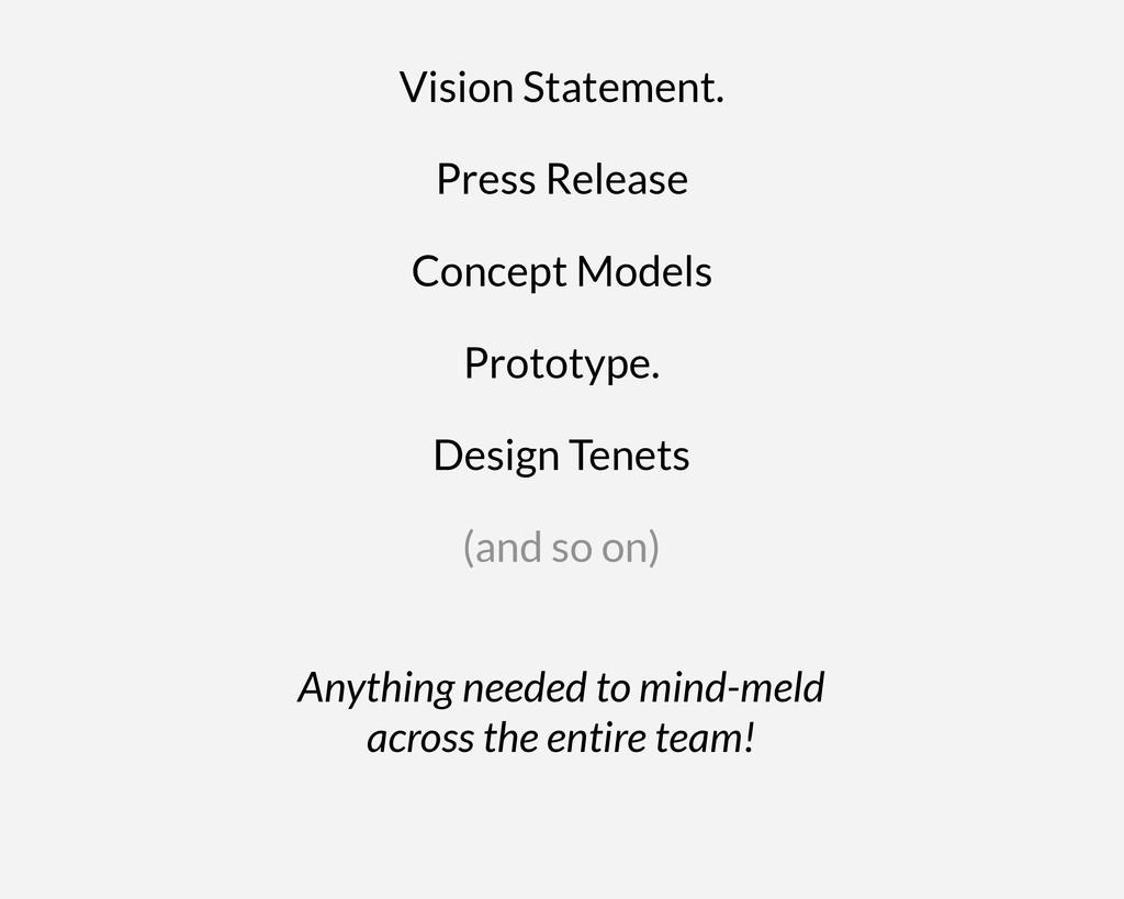 Vision Statement. Design Tenets Prototype. Anyt...