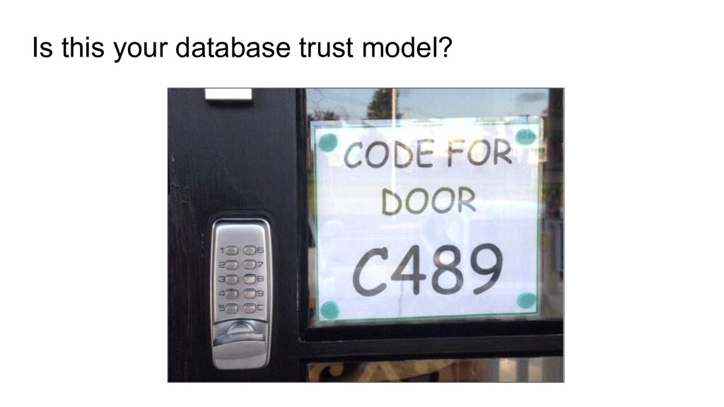 Is this your database trust model?