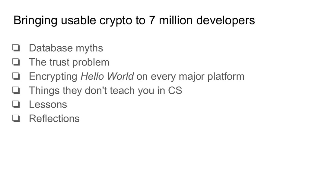 Bringing usable crypto to 7 million developers ...