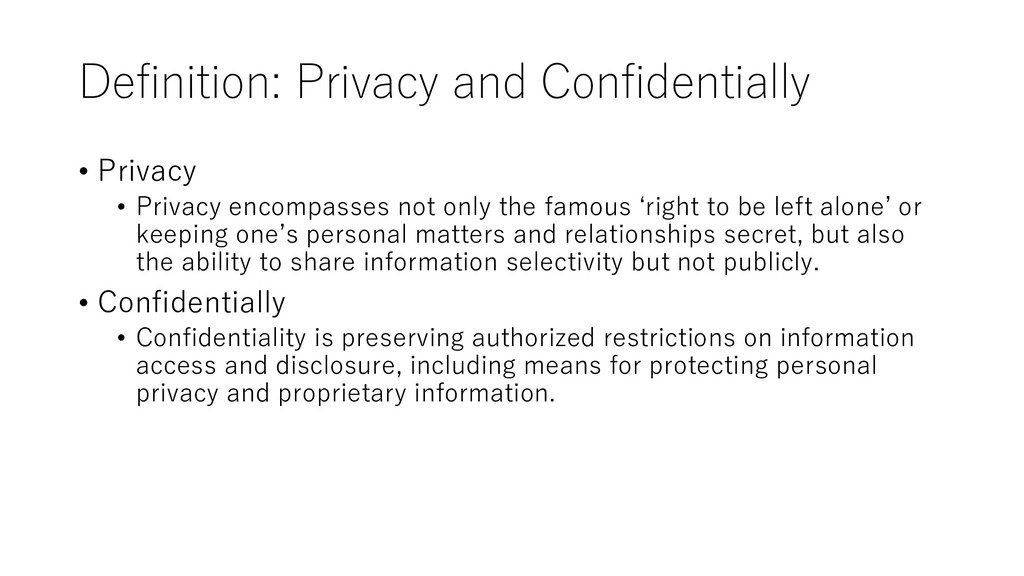 Definition: Privacy and Confidentially • Privac...