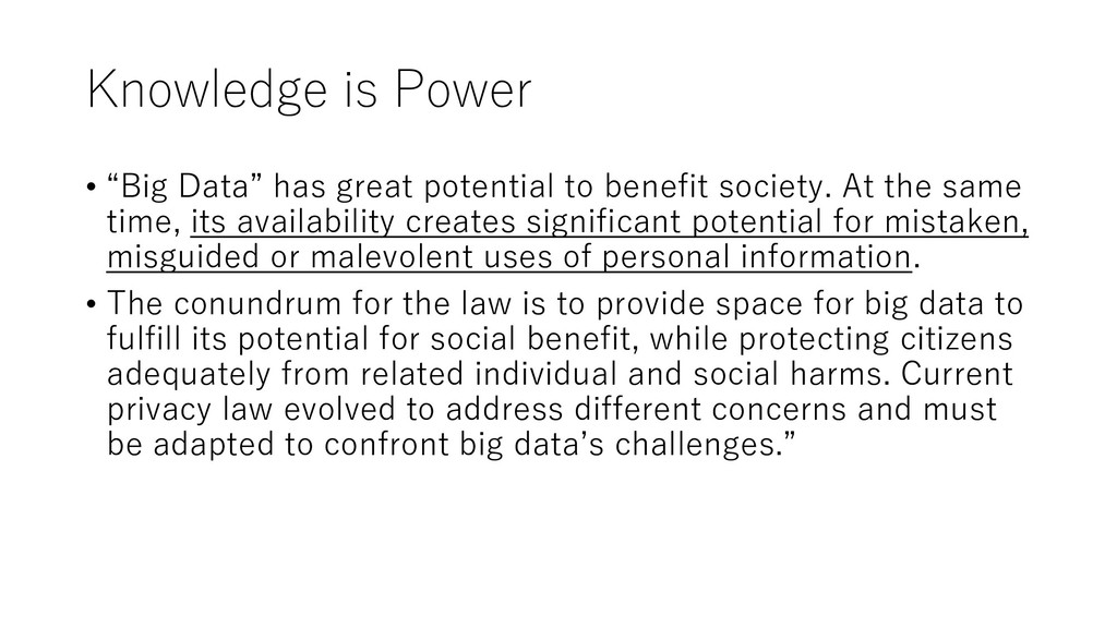 "Knowledge is Power • ""Big Data"" has great poten..."