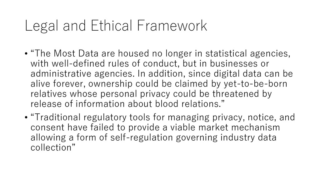 "Legal and Ethical Framework • ""The Most Data ar..."