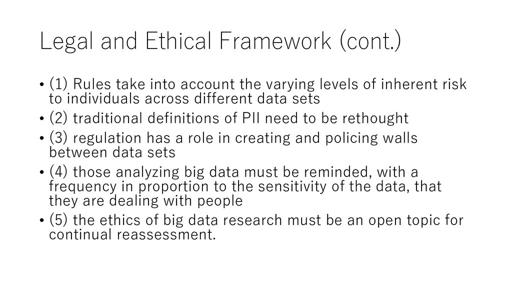 Legal and Ethical Framework (cont.) • (1) Rules...