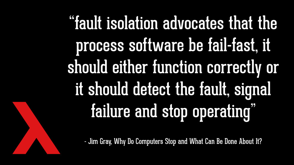 """fault isolation advocates that the process sof..."