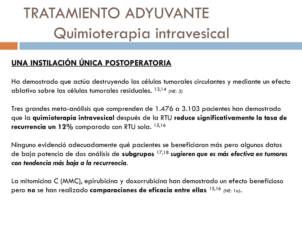 TRATAMIENTO ADYUVANTE Quimioterapia intravesica...
