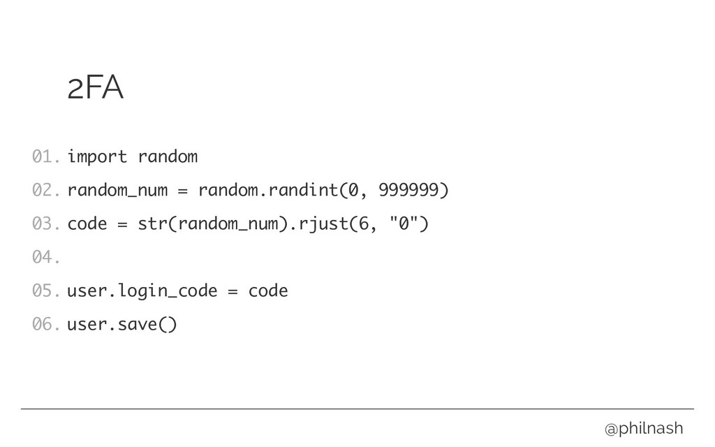 2FA import random random_num = random.randint(0...