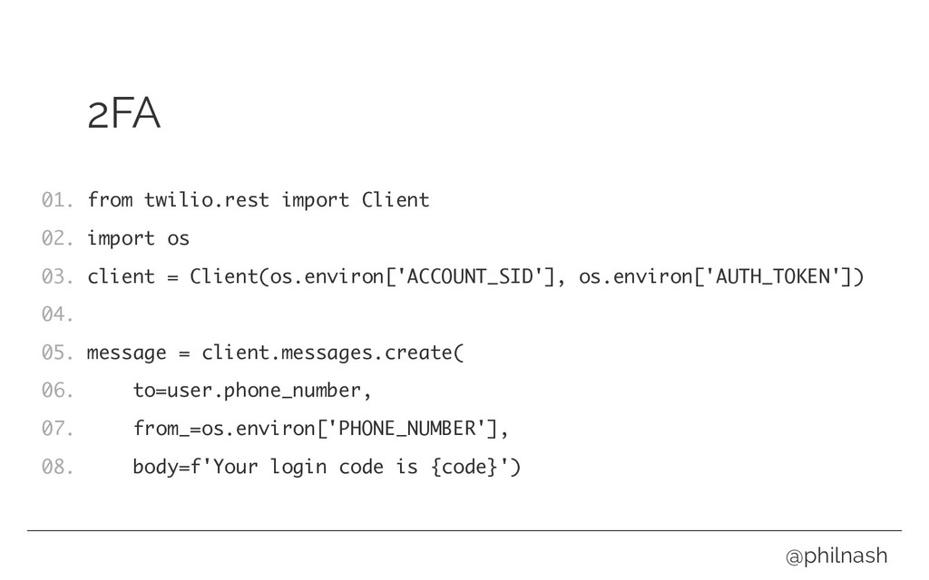 2FA from twilio.rest import Client import os cl...