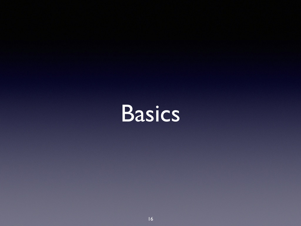 Basics 16