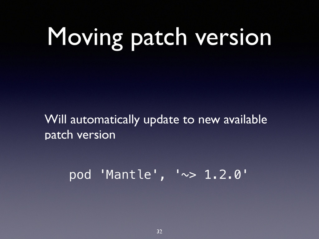 Moving patch version Will automatically update ...