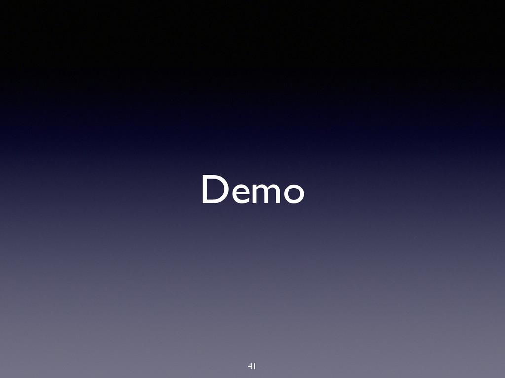Demo 41