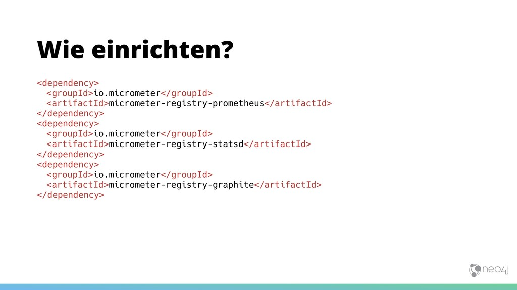<dependency> <groupId>io.micrometer</groupId> <...