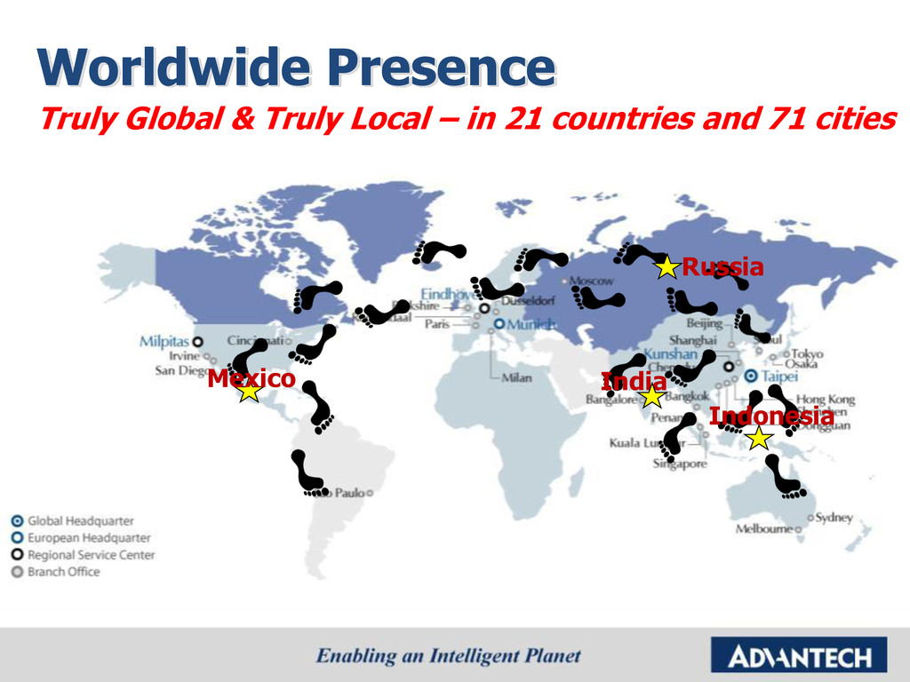 Worldwide Presence Truly Global & Truly Local –...