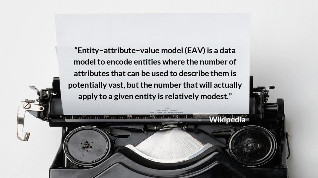 """Entity–attribute–value model (EAV) is a data m..."