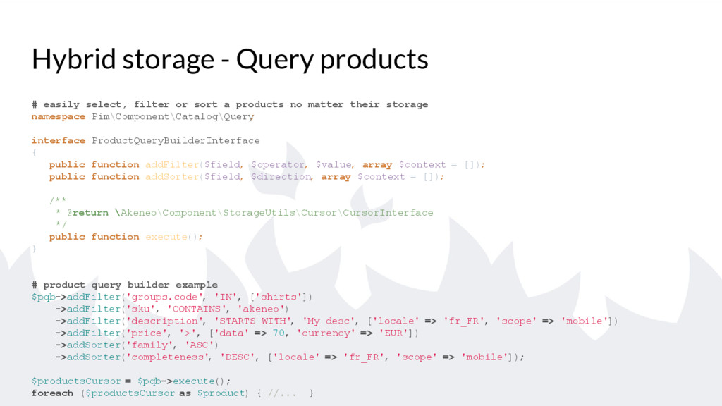 Hybrid storage - Query products # easily select...