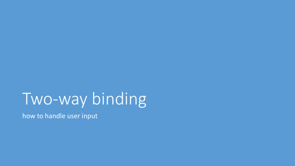 Two-way binding how to handle user input