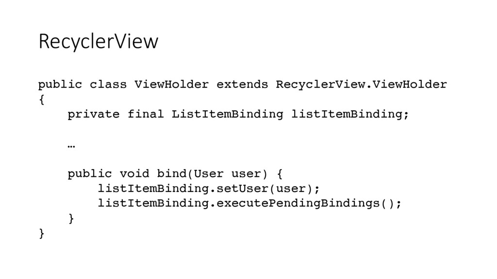 RecyclerView public class ViewHolder extends Re...