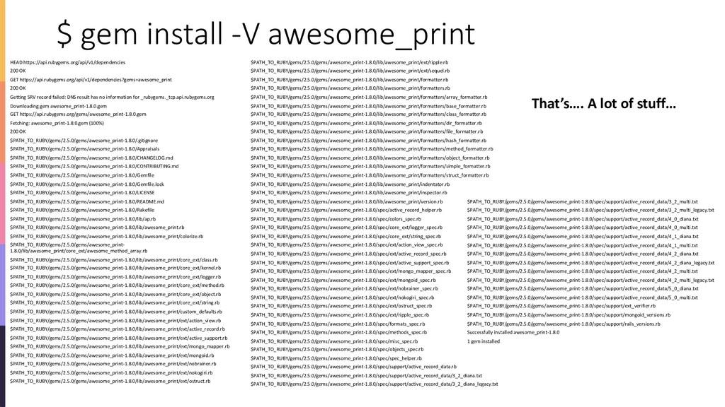 $ gem install -V awesome_print HEAD https://api...