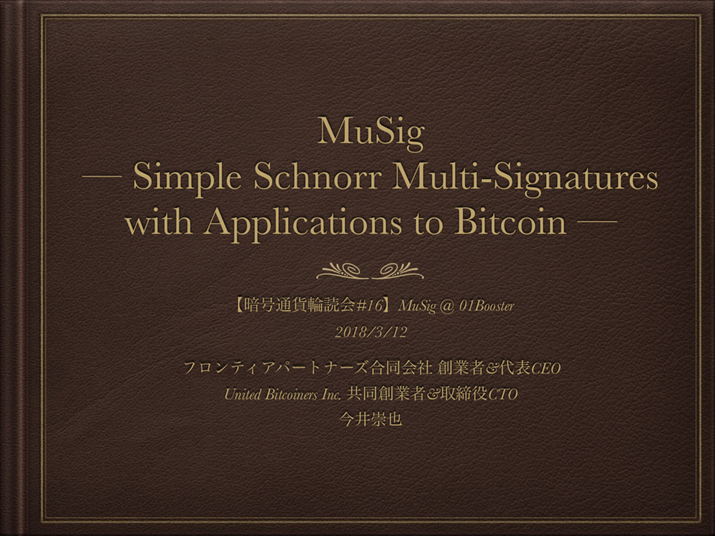 MuSig — Simple Schnorr Multi-Signatures with Ap...