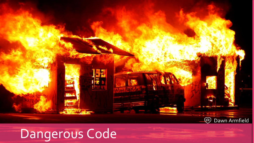 Dawn Armfield Dangerous Code