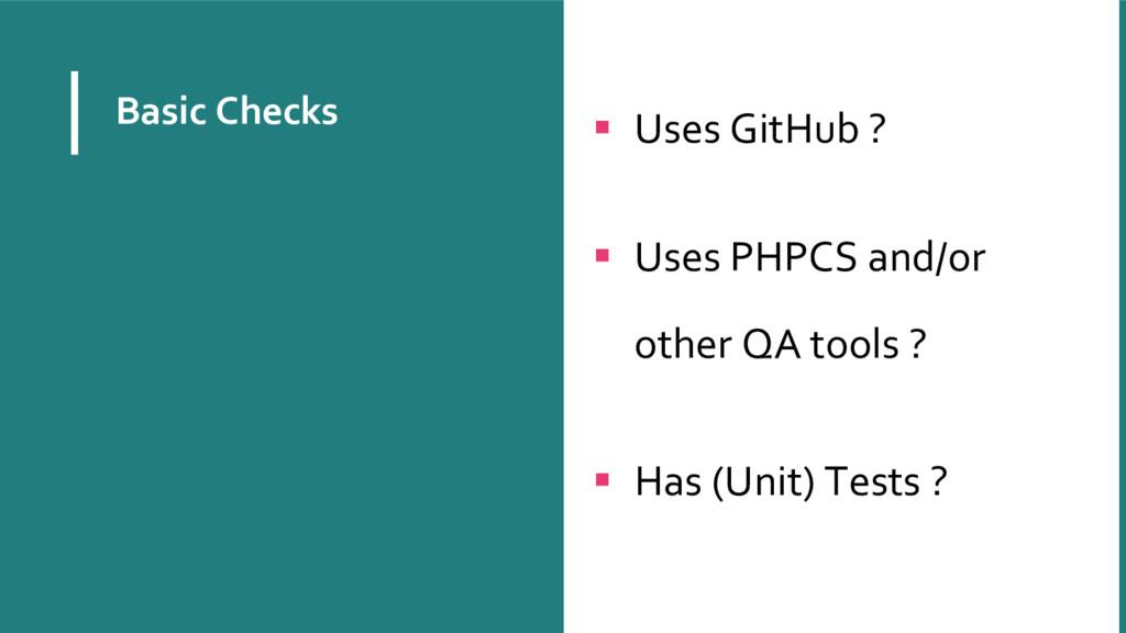 Basic Checks  Uses GitHub ?   Uses PHPCS and...