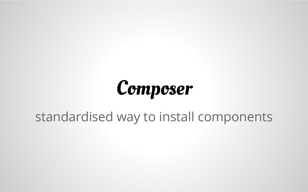 standardised way to install components Composer