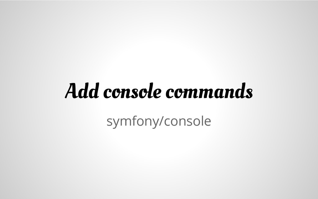 symfony/console Add console commands