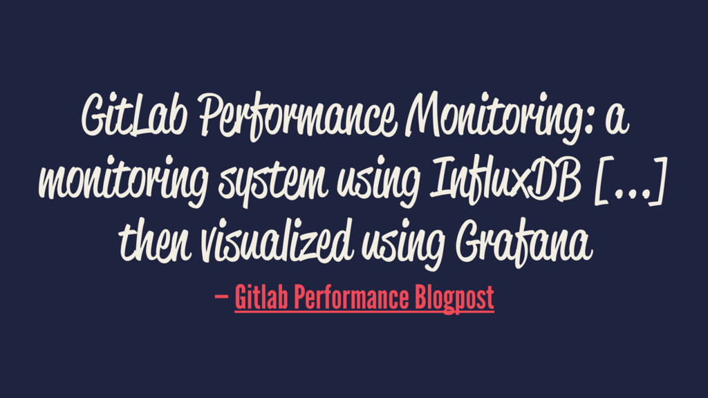 GitLab Performance Monitoring: a monitoring sys...