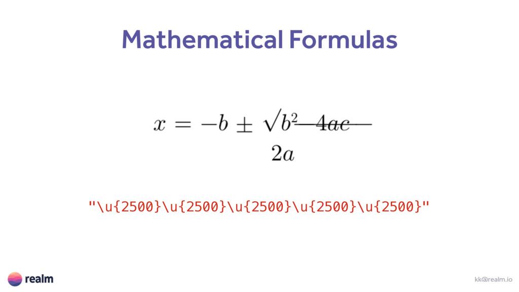 """kk@realm.io Mathematical Formulas """"\u{2500}\u{2..."""