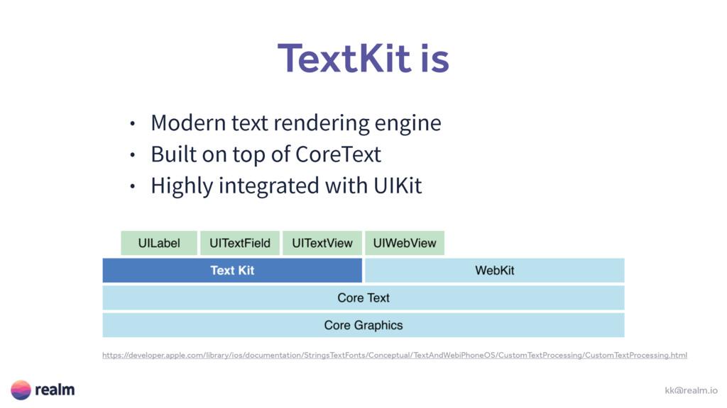 TextKit is ˖ .PEFSOUFYUSFOEFSJOHFOHJOF ˖ #V...