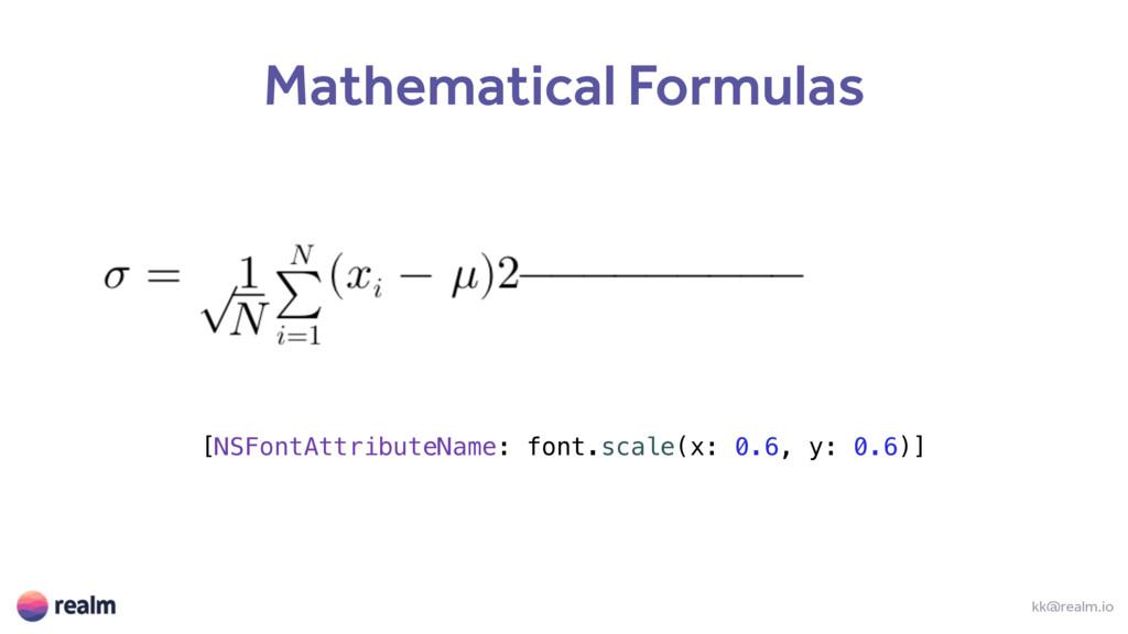 kk@realm.io Mathematical Formulas [NSFontAttrib...