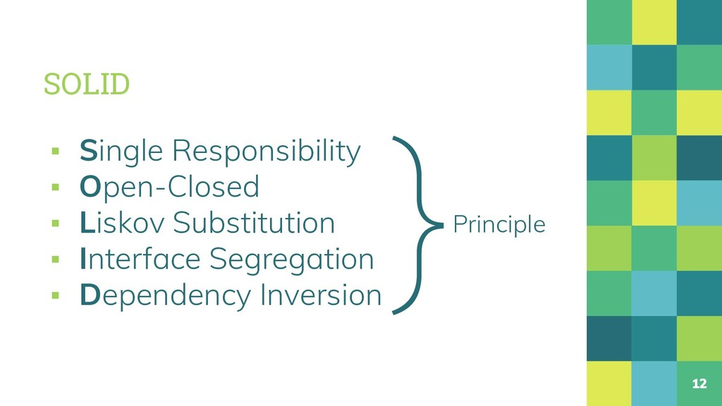 SOLID ▪ Single Responsibility ▪ Open-Closed ▪ L...