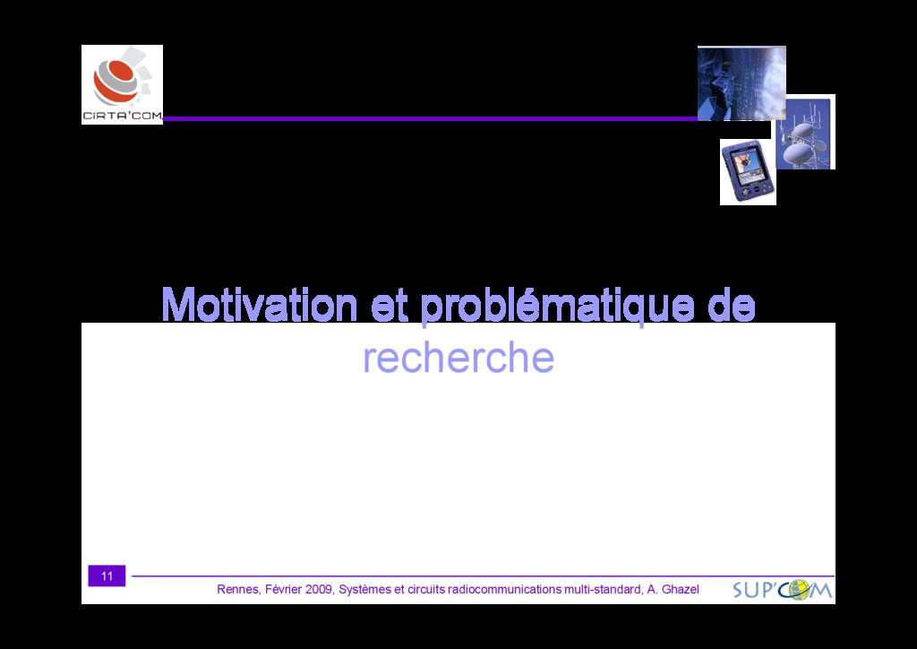 Motivation et problématique de Rennes, Février ...