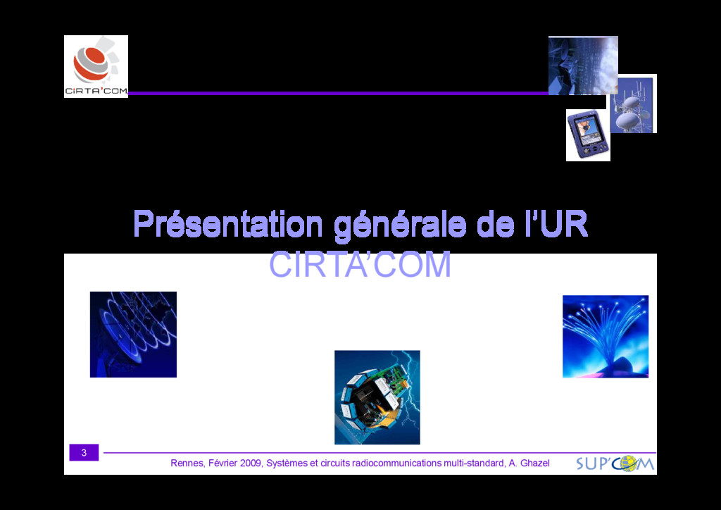Présentation générale de l'UR CIRTA'COM Rennes,...