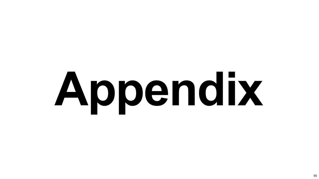 Appendix 55