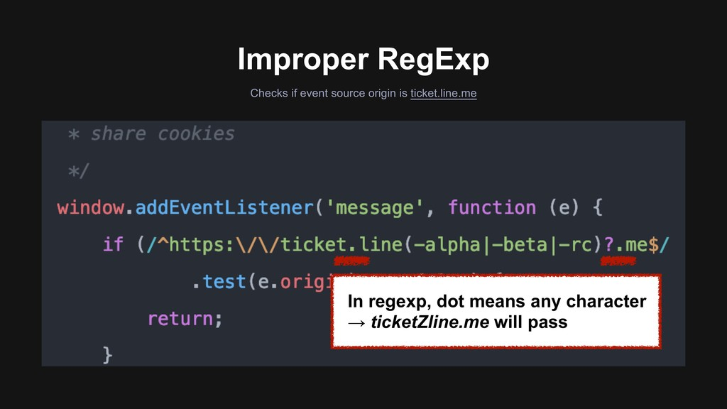 Improper RegExp In regexp, dot means any charac...