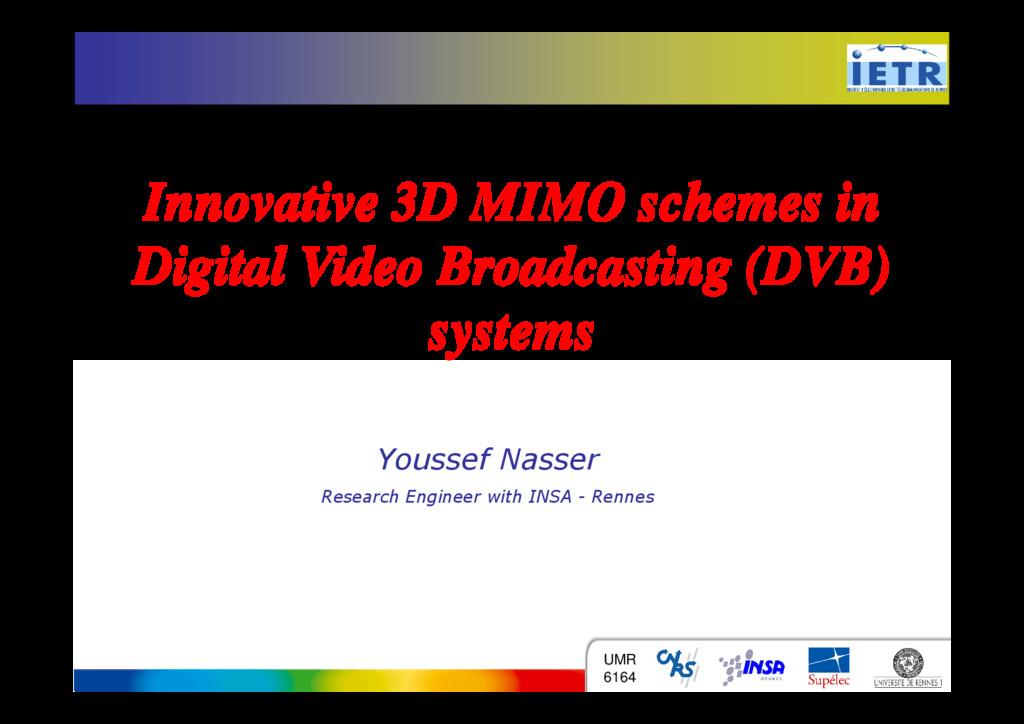 Innovative 3D MIMO schemes in Digital Video Bro...